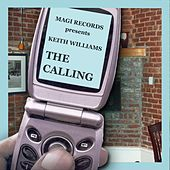 Play & Download The Calling by Keith Williams | Napster