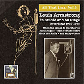 Play & Download All that Jazz, Vol.5 – Louis Armstrong in Studio and on Stage by Louis Armstrong | Napster