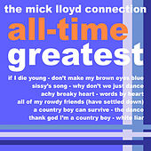 Play & Download The Mick Lloyd Connection's All Time Greatest, Volume 3 by The Mick Lloyd Connection | Napster