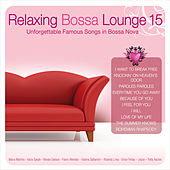 Relaxing Bossa Lounge 15 by Various Artists