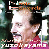 Play & Download Nokie Edwards Plays Kayama Yuzo by Nokie Edwards | Napster