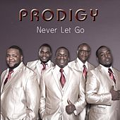 Play & Download Never Let Go by Prodigy | Napster