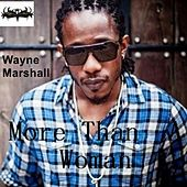 Play & Download More Than a Woman (The Wifey Song) by Wayne Marshall | Napster
