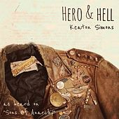 Play & Download Hero & Hell by Keaton Simons | Napster