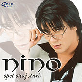 Play & Download Opet onaj stari by Nino | Napster