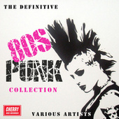 The Definitive 80s Punk Collection by Various Artists