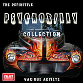 The Definitive Psychobilly Collection by Various Artists