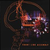 Play & Download Tactical Neural Implant by Front Line Assembly | Napster