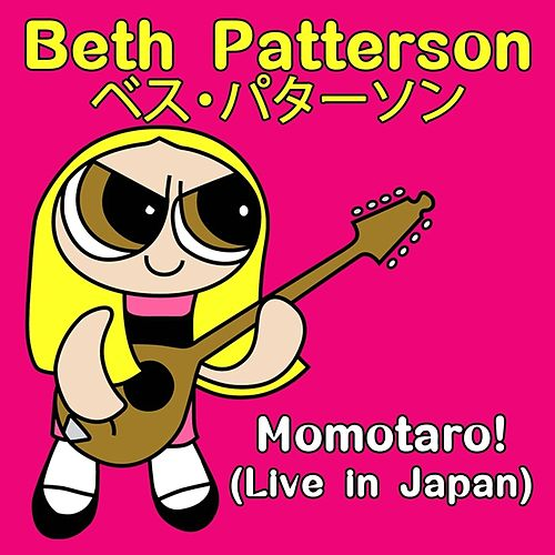 Momotaro! (Live in Japan) by Beth Patterson