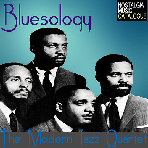 Bluesology by Modern Jazz Quartet