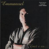 Play & Download Você e Eu by Emmanuel | Napster
