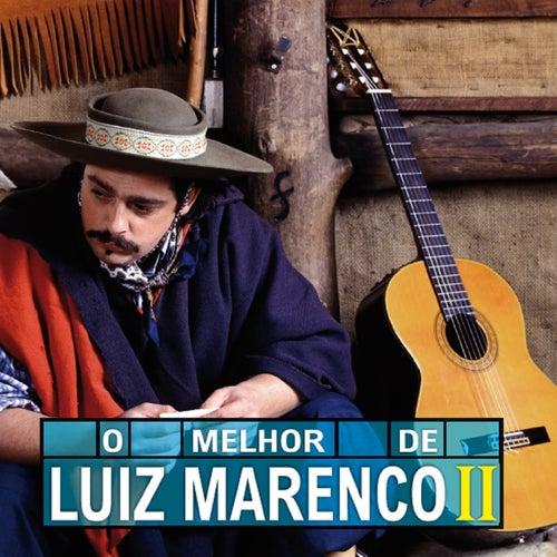 Play & Download O Melhor de Luiz Marenco II by Luiz Marenco | Napster