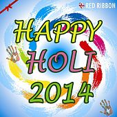 Happy Holi 2014 by Various Artists