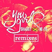 Play & Download You Girl (feat. Ne-Yo) Remixes by Shaggy | Napster