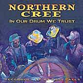 In Our Drum We Trust by Northern Cree