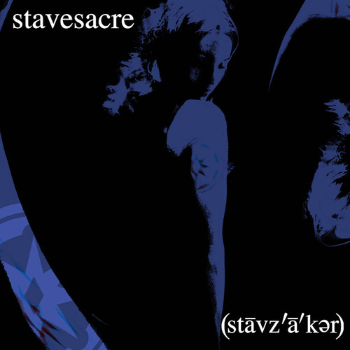 (Stāvz'ā'kər) by Stavesacre