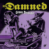 Grave Disorder by The Damned