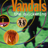 Play & Download The Quickening by Vandals | Napster