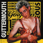 Gorgeous by Guttermouth