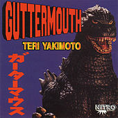 Play & Download Teri Yakimoto by Guttermouth | Napster