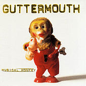 Play & Download Musical Monkey by Guttermouth | Napster