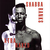 Play & Download X-Tra Naked by Shabba Ranks | Napster
