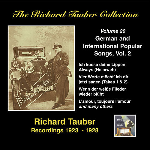 Play & Download The Richard Tauber Collection: German & International Popular Songs, Vol 2 (Recordings 1923 - 1938) by Richard Tauber | Napster