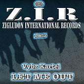 Play & Download Let Me Out - Single by VYBZ Kartel | Napster