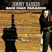 Play & Download Back Road Paradise by Jimmy Rankin | Napster
