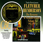 Play & Download The Harmony & Vocalion Sessions, Vol. 2: 1927-1928 by Fletcher Henderson | Napster