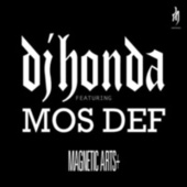 Play & Download Magnetic Arts + (feat. Mos Def) by DJ Honda | Napster