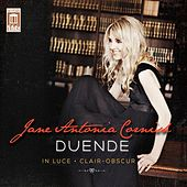 Jane Antonia Cornish: Duende, In Luce & Clair-Obscur by Various Artists