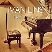 Play & Download Piano e Voz by Ivan Lins | Napster