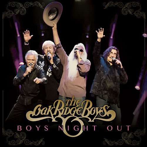 Play & Download Boys Night Out by The Oak Ridge Boys | Napster