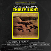 Play & Download Thirty Eight by Apollo Brown | Napster