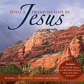 What a Friend We Have in Jesus - 50 Acappella Hymns by The London Fox Singers