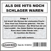 Play & Download Als die Hits noch Schlager waren Folge 1 by Various Artists | Napster