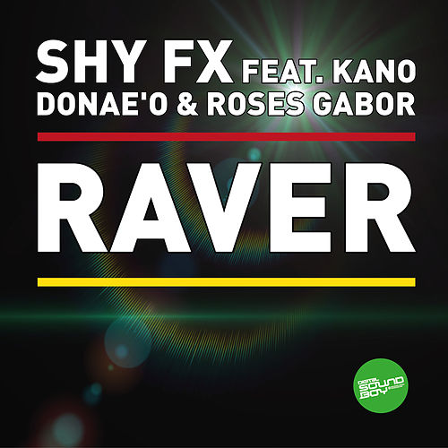 Play & Download Raver EP by Shy FX | Napster
