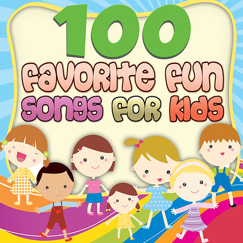 Play & Download 100 Favorite Fun Songs for Kids by The Montreal Children's Workshop | Napster
