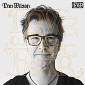 Play & Download Love Without Fear by Dan Wilson | Napster