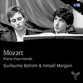 Play & Download Mozart: Piano Four hands by Guillaume Bellom and Ismaël Margain | Napster