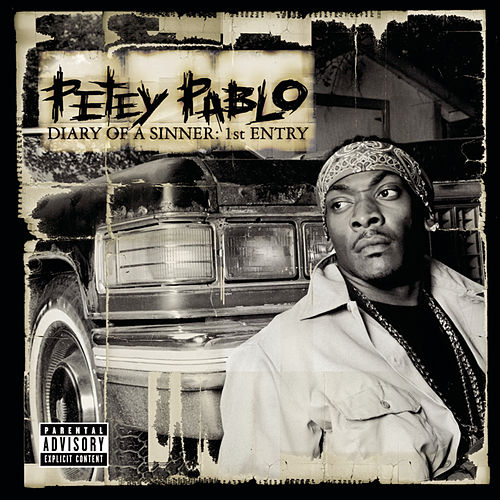 Play & Download Diary Of A Sinner: 1st Entry by Petey Pablo | Napster