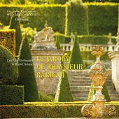 Play & Download Le Jardin de Monsieur Rameau by Les Arts Florissants | Napster