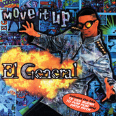 Play & Download Move It Up by El General | Napster