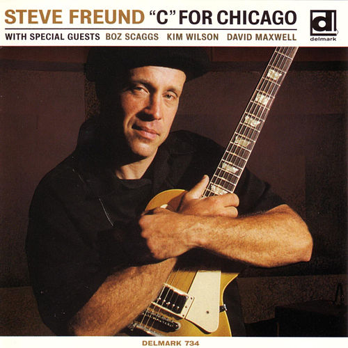 Play & Download C For Chicago by Steve Freund | Napster