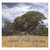12 Songs by Clare & the Reasons