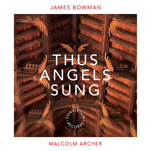 Play & Download James Bowman - Thus Angels Sung by James Bowman | Napster