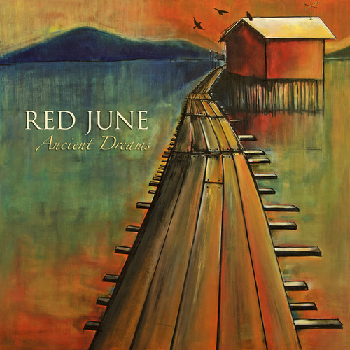 Play & Download Ancient Dreams by Red June | Napster
