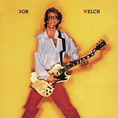 Bob Welch by Bob Welch