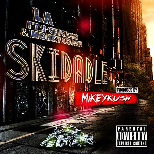 Play & Download Skidadle by L.A. (Rap) | Napster